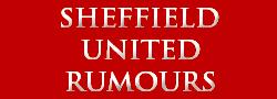 Sheffield United Rumours